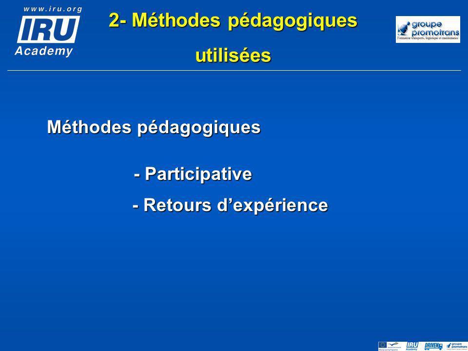 2- Méthodes pédagogiques Méthodes pédagogiques - Retours d'expérience