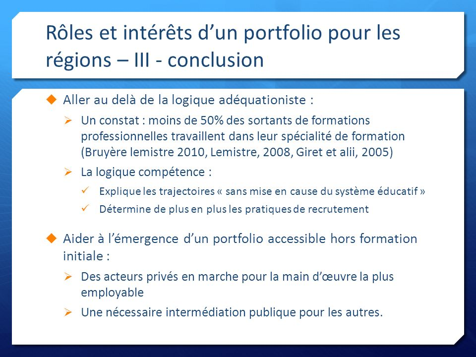 Rôles et intérêts d'un portfolio pour les régions – III - conclusion
