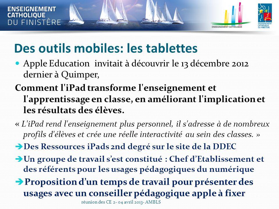 Des outils mobiles: les tablettes