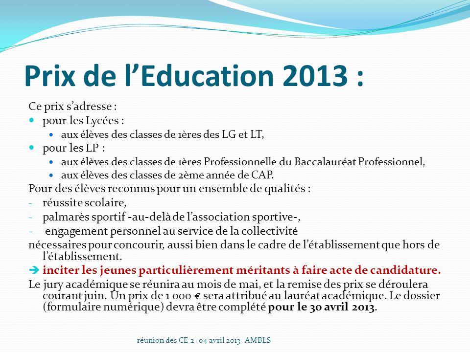 Prix de l'Education 2013 : Ce prix s'adresse : pour les Lycées :