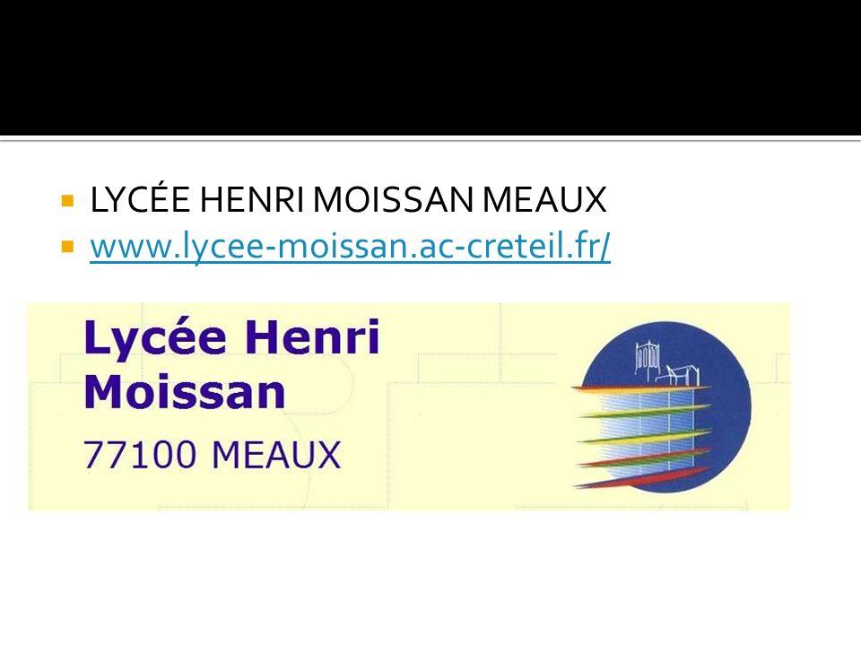 LYCÉE HENRI MOISSAN MEAUX
