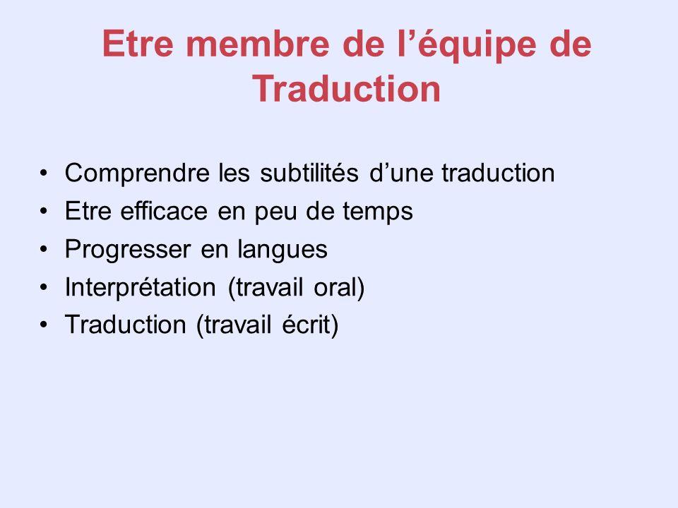 Etre membre de l'équipe de Traduction