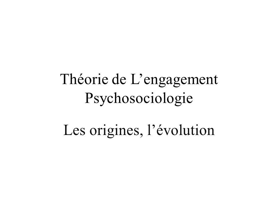 Théorie de L'engagement Psychosociologie