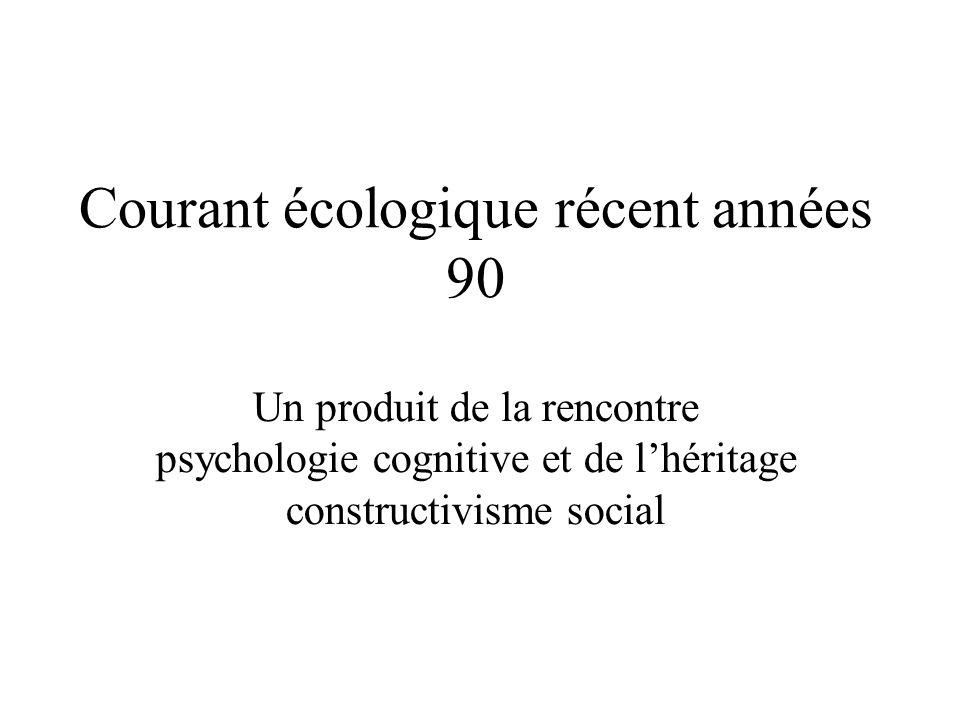 Courant écologique récent années 90