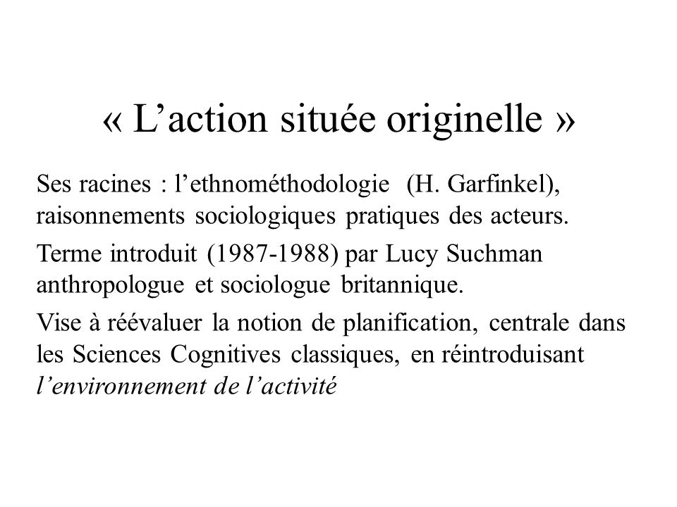 « L'action située originelle »