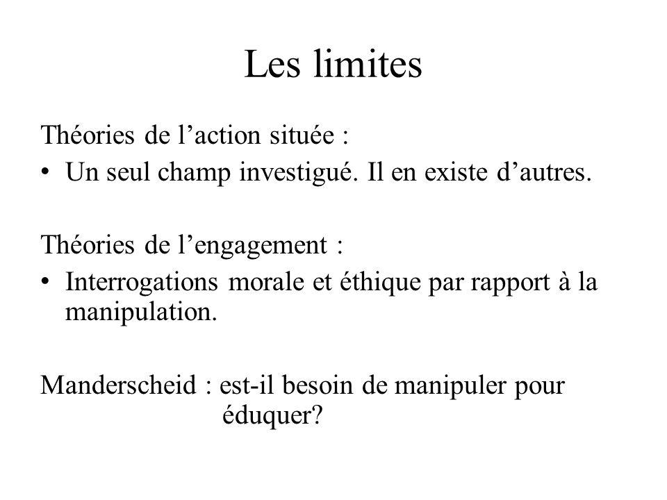 Les limites Théories de l'action située :