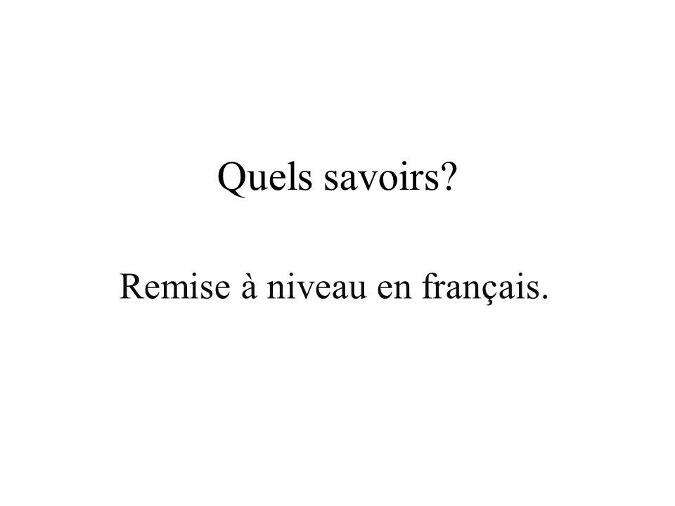 Remise à niveau en français.