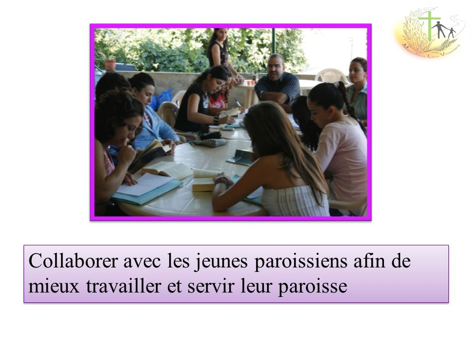 Collaborer avec les jeunes paroissiens afin de mieux travailler et servir leur paroisse