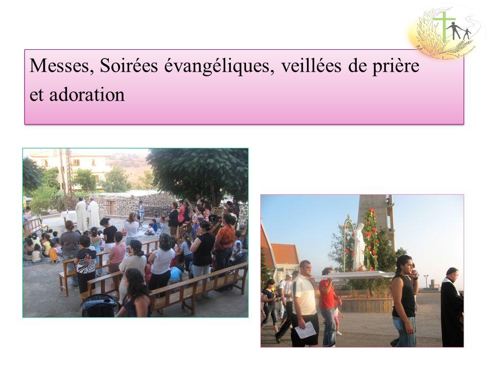 Messes, Soirées évangéliques, veillées de prière et adoration