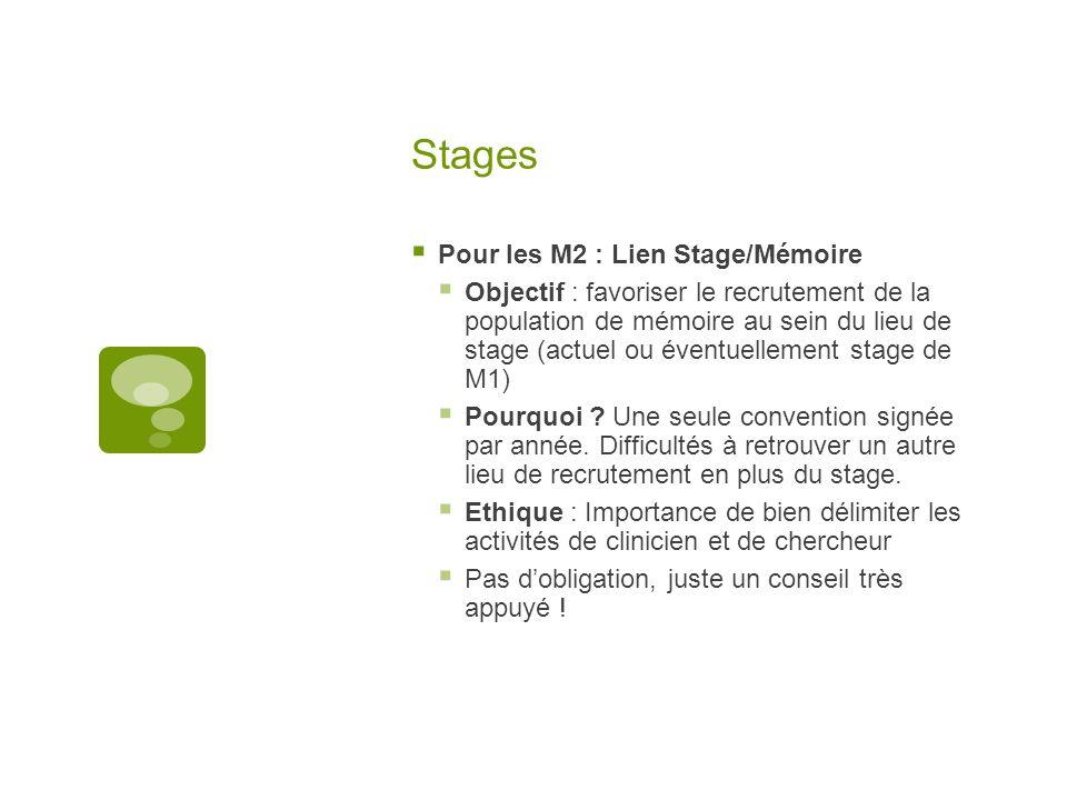 Stages Pour les M2 : Lien Stage/Mémoire