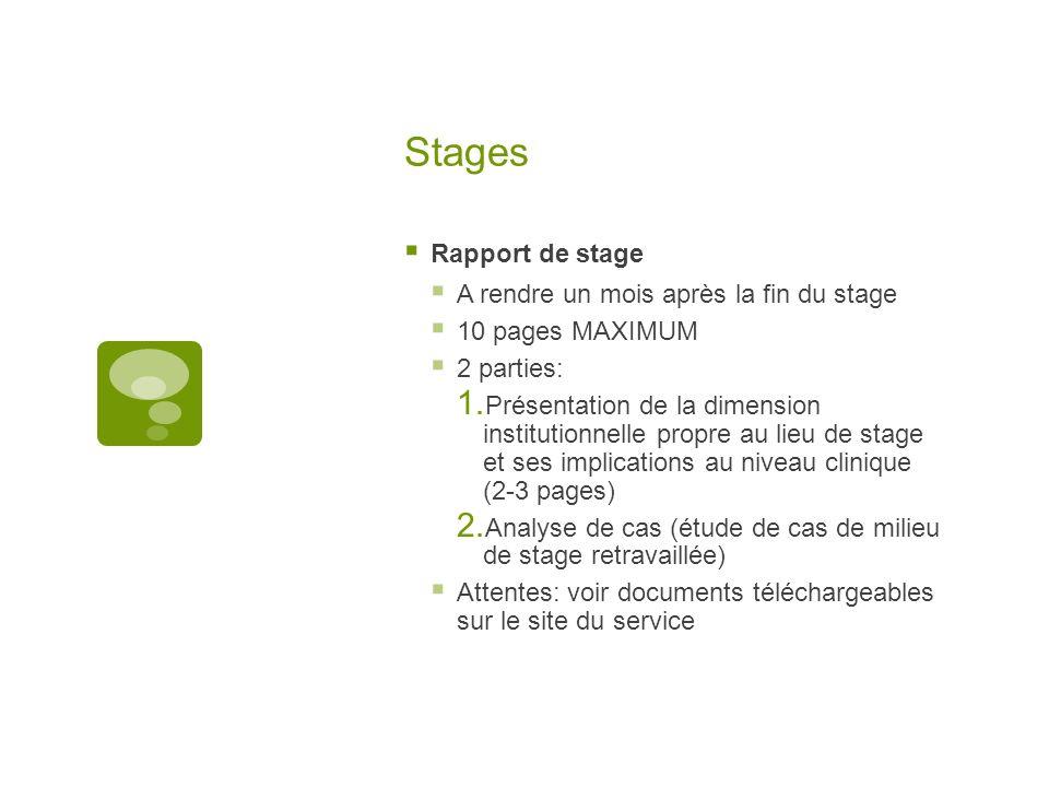 Stages Rapport de stage A rendre un mois après la fin du stage