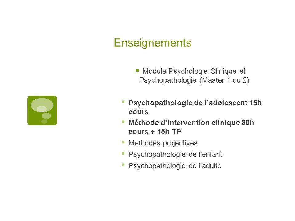 Module Psychologie Clinique et Psychopathologie (Master 1 ou 2)