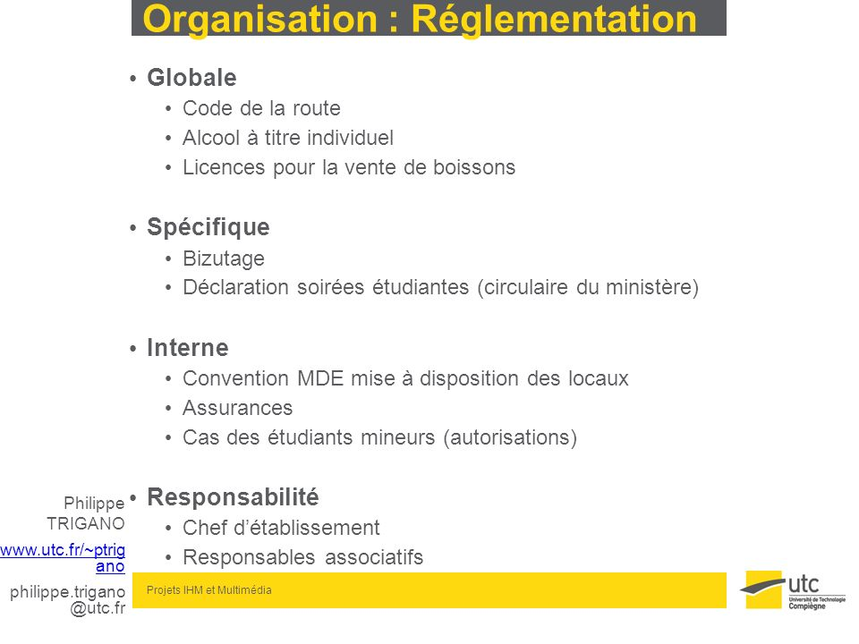 Organisation : Réglementation