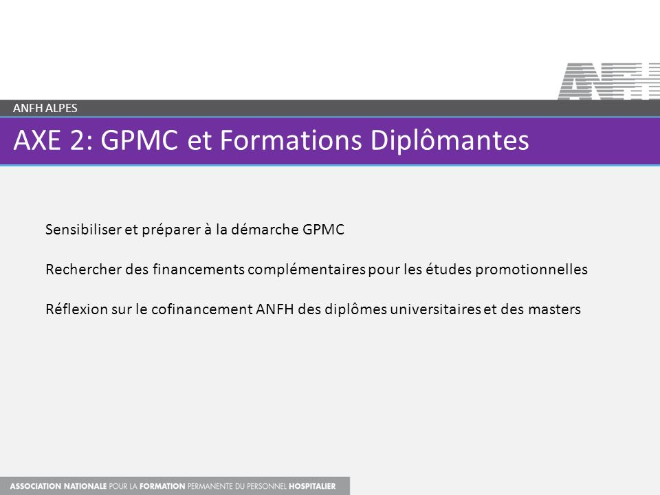 AXE 2: GPMC et Formations Diplômantes