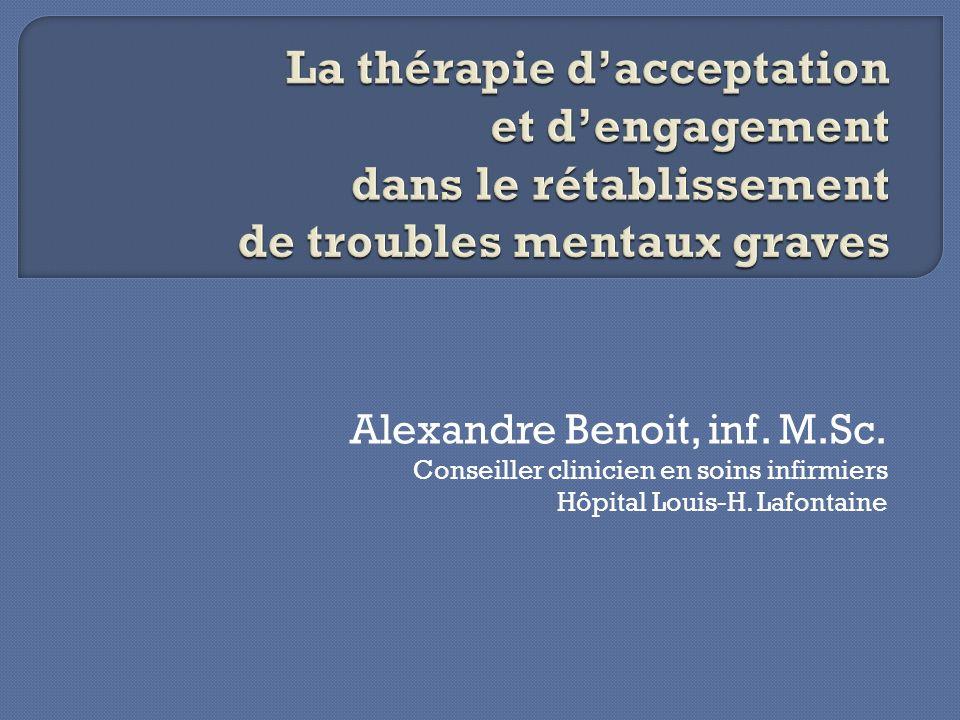 La thérapie d'acceptation et d'engagement dans le rétablissement de troubles mentaux graves