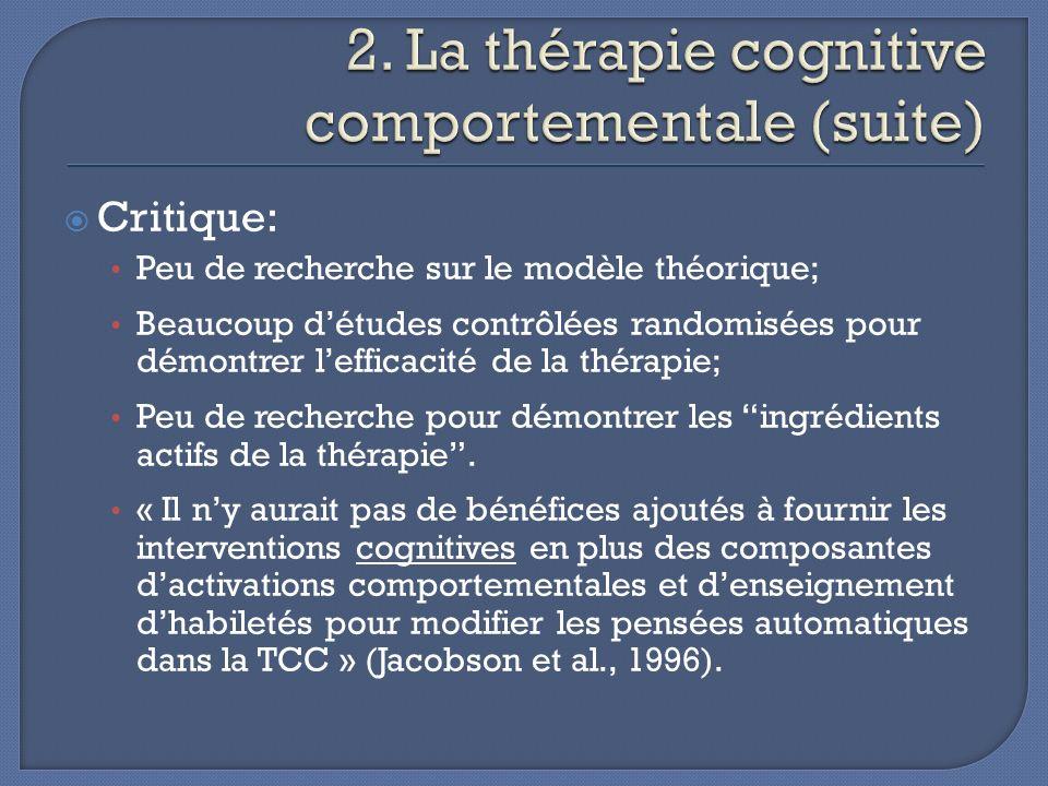 2. La thérapie cognitive comportementale (suite)