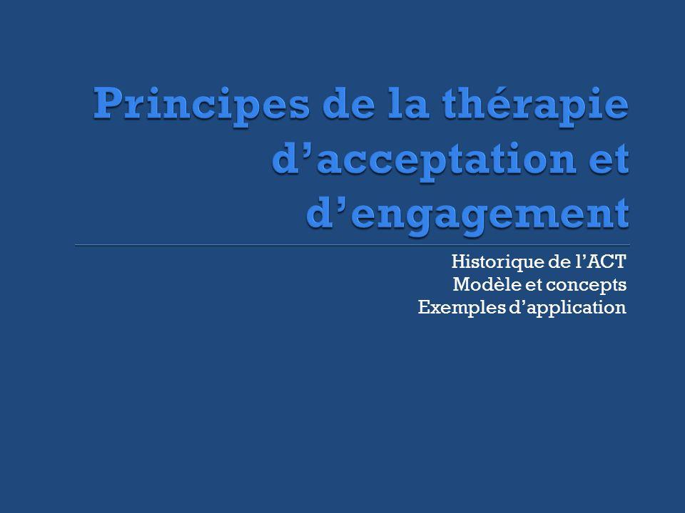 Principes de la thérapie d'acceptation et d'engagement