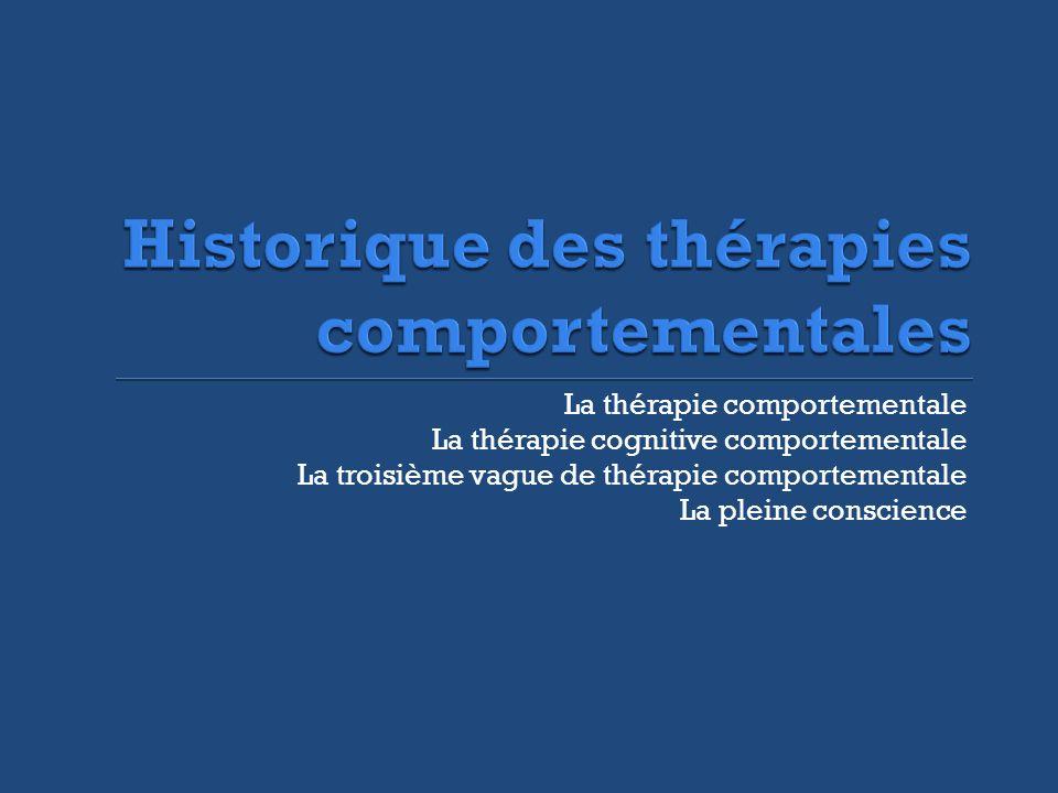 Historique des thérapies comportementales