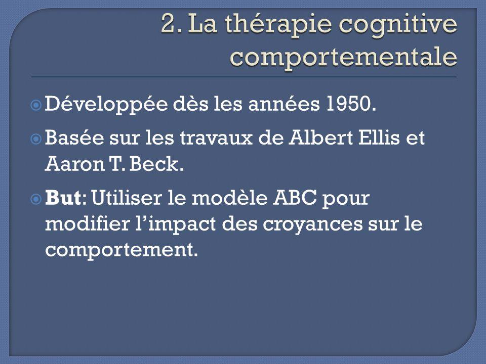 2. La thérapie cognitive comportementale