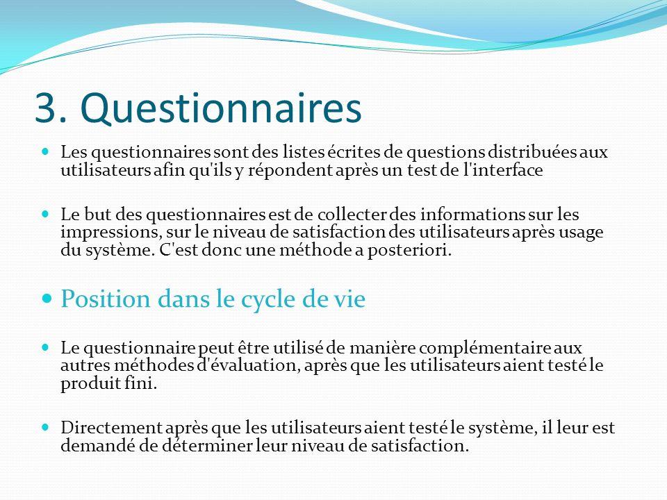 3. Questionnaires Position dans le cycle de vie