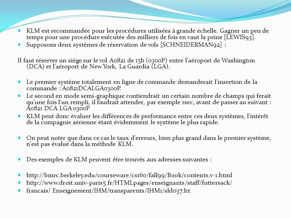 KLM est recommandée pour les procédures utilisées à grande échelle