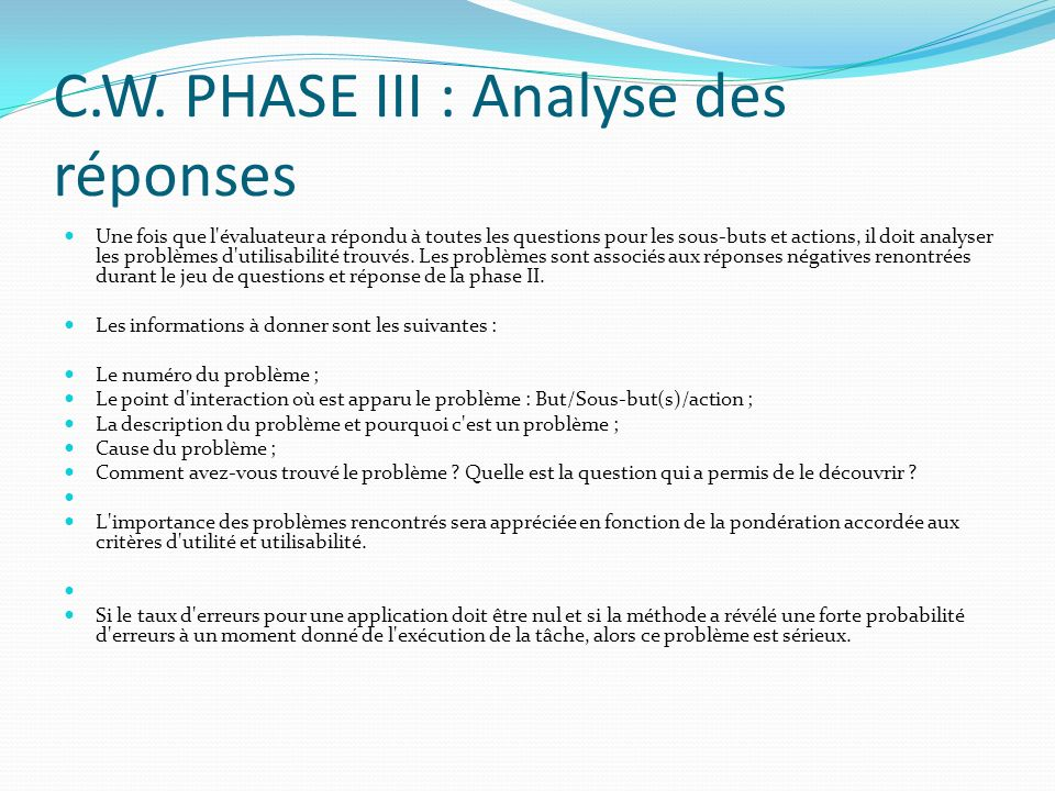 C.W. PHASE III : Analyse des réponses
