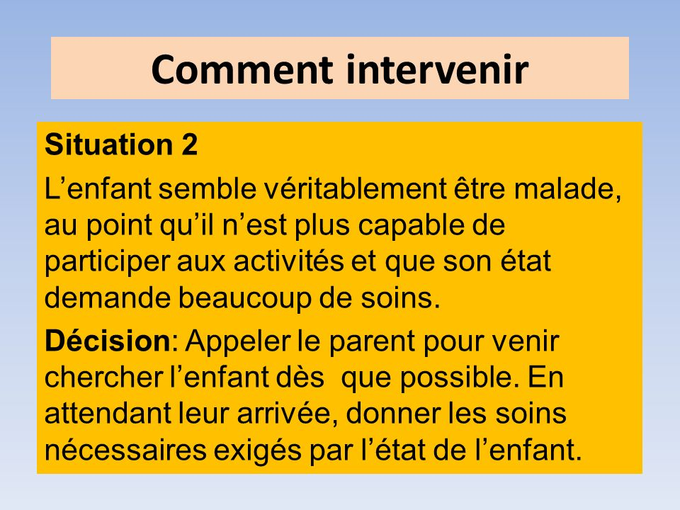 Comment intervenir Situation 2