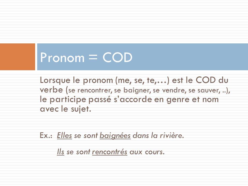 Pronom = COD