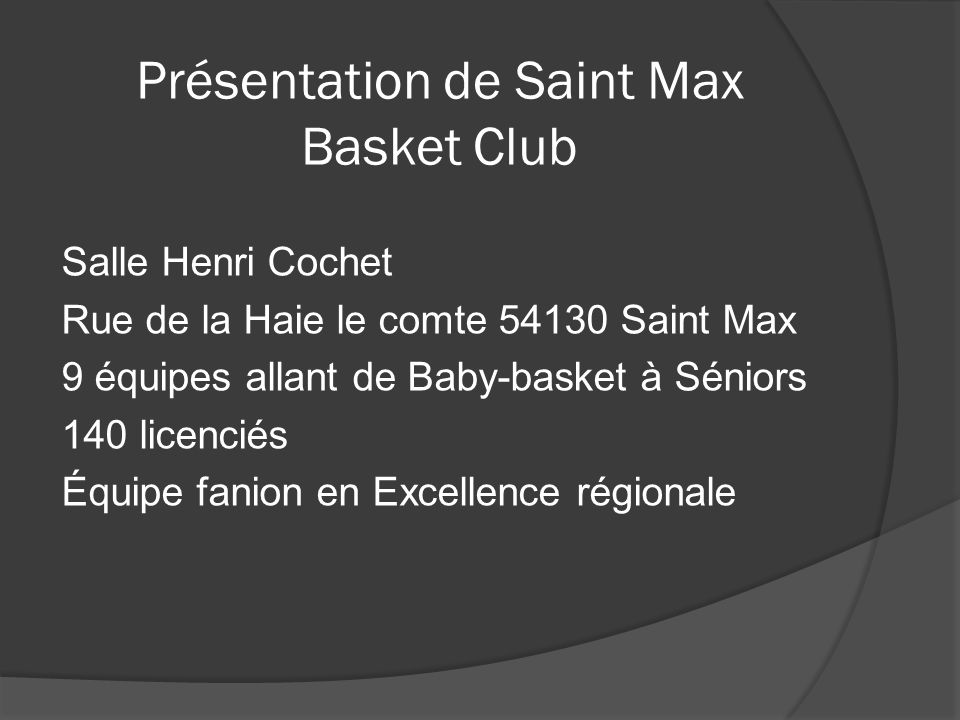 Présentation de Saint Max Basket Club