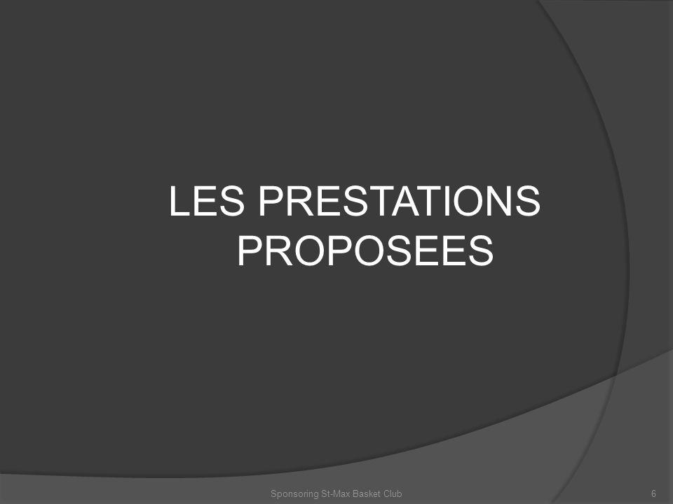 LES PRESTATIONS PROPOSEES