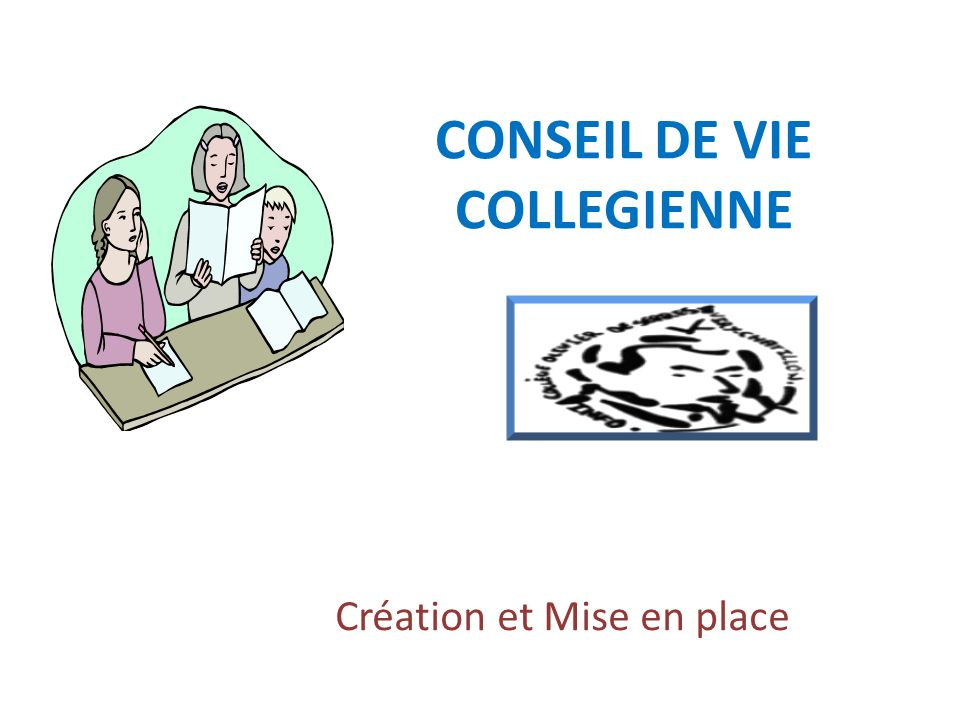 CONSEIL DE VIE COLLEGIENNE