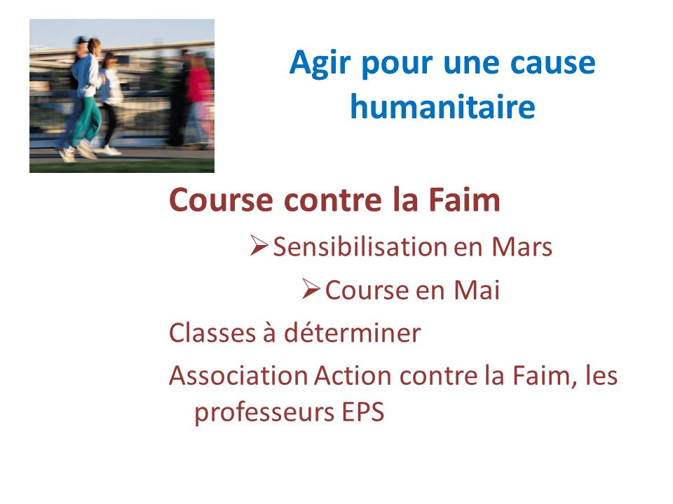 Agir pour une cause humanitaire