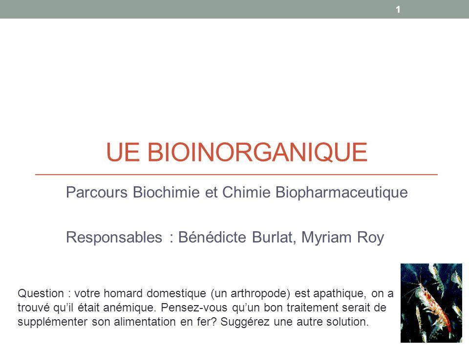 UE bioinorganique Parcours Biochimie et Chimie Biopharmaceutique