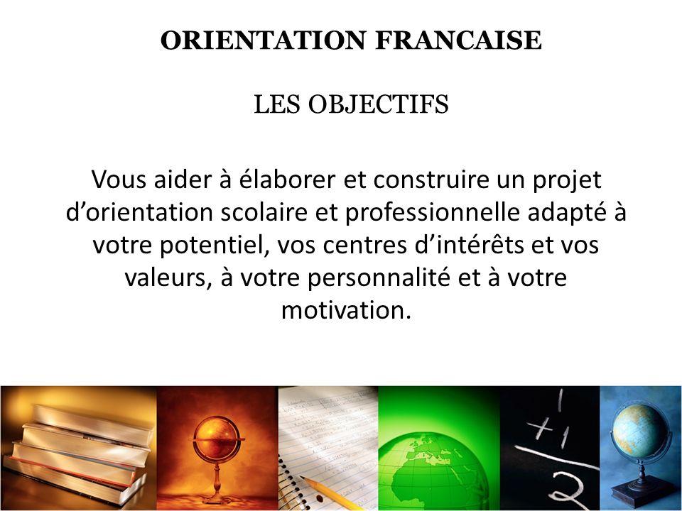 ORIENTATION FRANCAISE LES OBJECTIFS