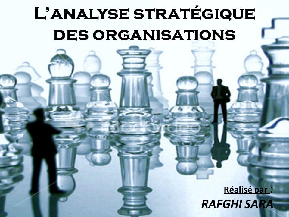 L'analyse stratégique des organisations