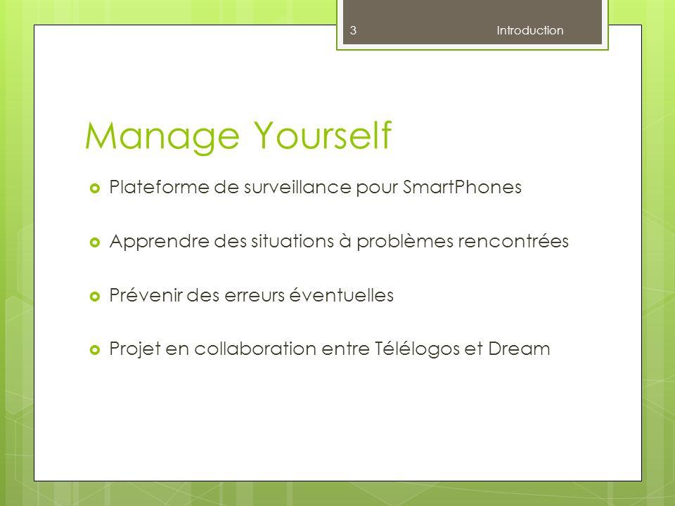 Manage Yourself Plateforme de surveillance pour SmartPhones