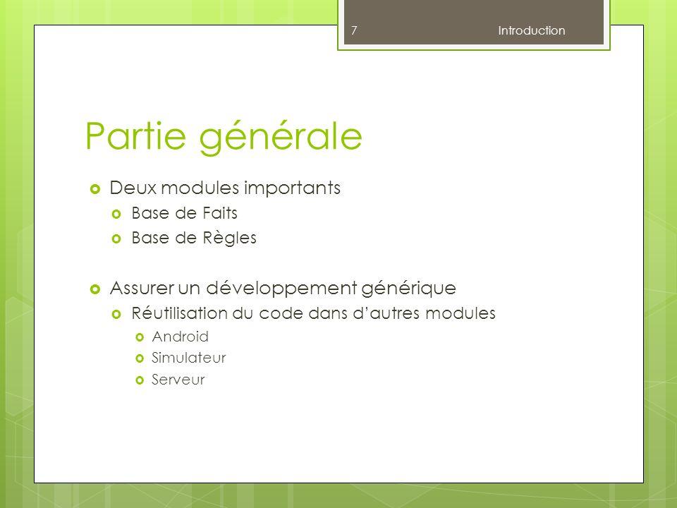 Partie générale Deux modules importants