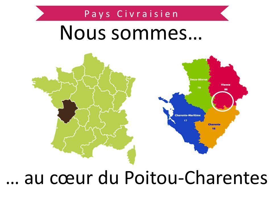 … au cœur du Poitou-Charentes