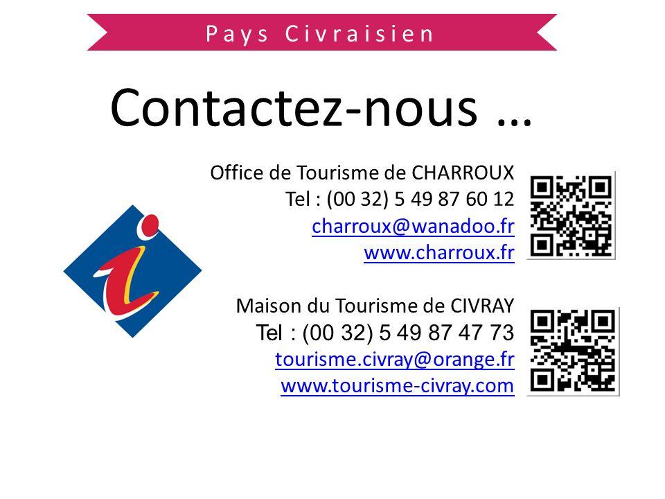 Contactez-nous … Pays Civraisien Office de Tourisme de CHARROUX