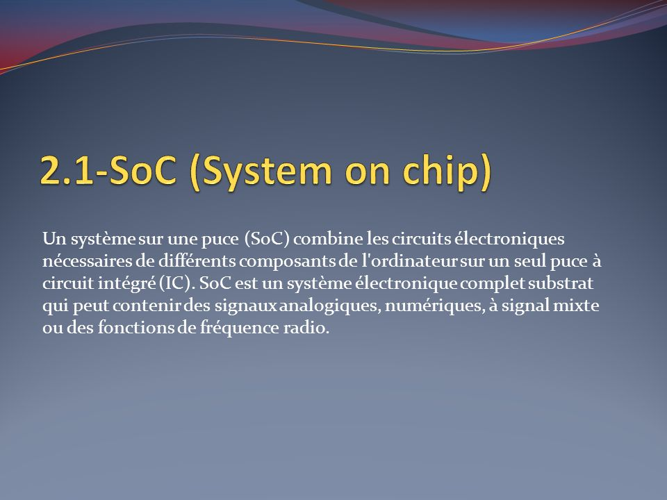 2.1-SoC (System on chip)