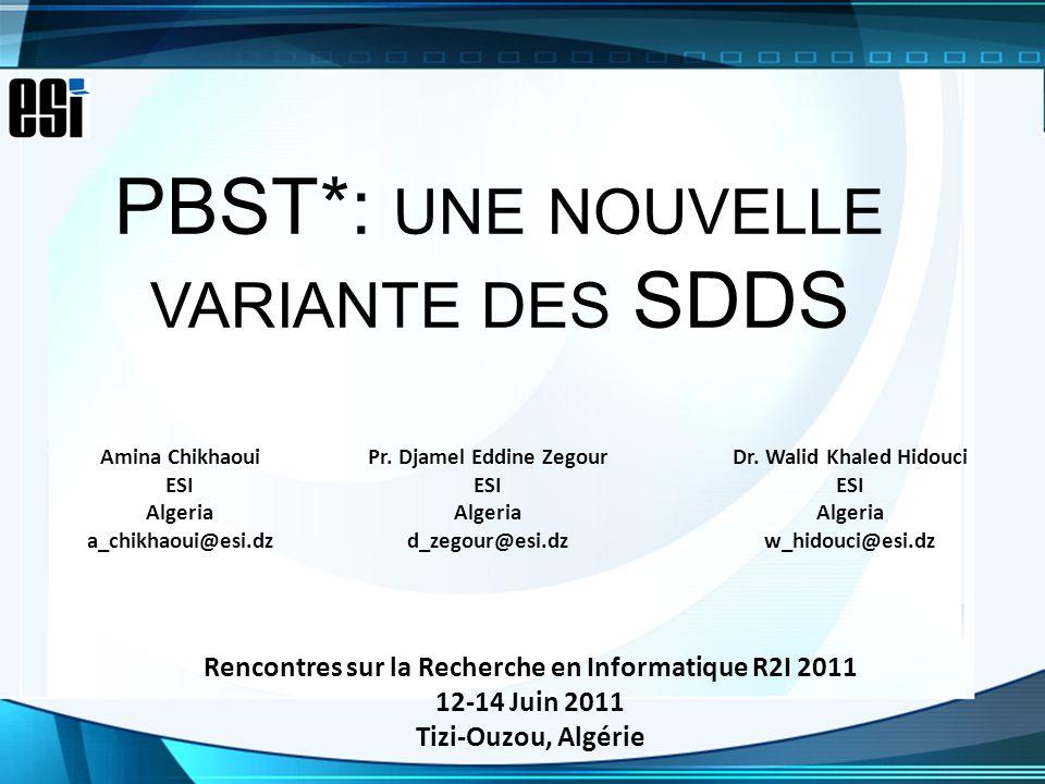 PBST*: une nouvelle variante des SDDS