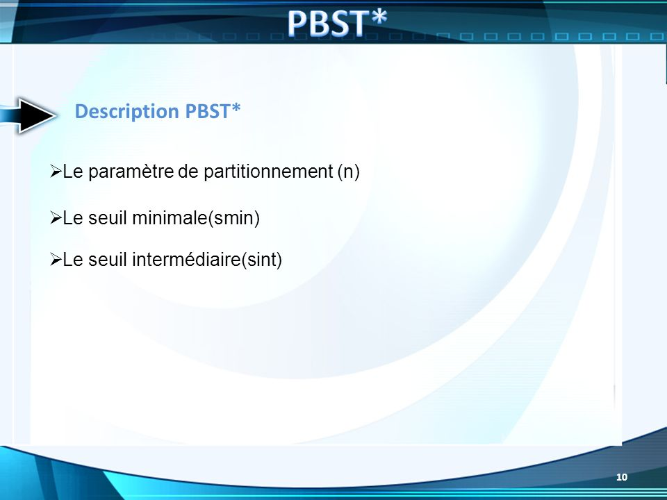 PBST* Description PBST* Le paramètre de partitionnement (n)