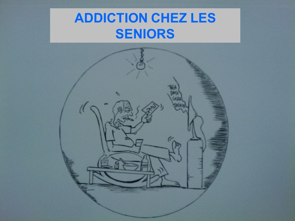 ADDICTION CHEZ LES SENIORS