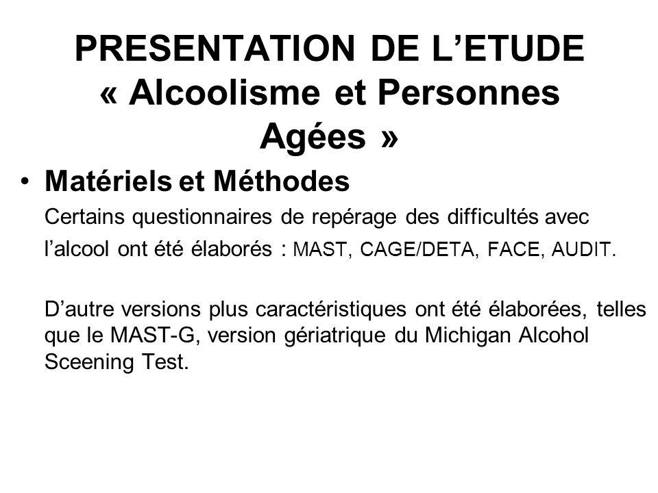 PRESENTATION DE L'ETUDE « Alcoolisme et Personnes Agées »