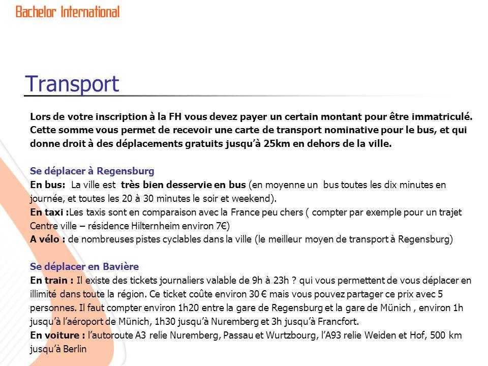 Transport Lors de votre inscription à la FH vous devez payer un certain montant pour être immatriculé.