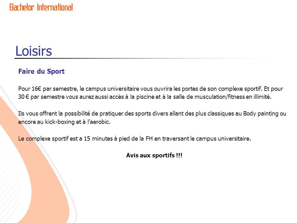 Loisirs Faire du Sport. Pour 16€ par semestre, le campus universitaire vous ouvrira les portes de son complexe sportif. Et pour.