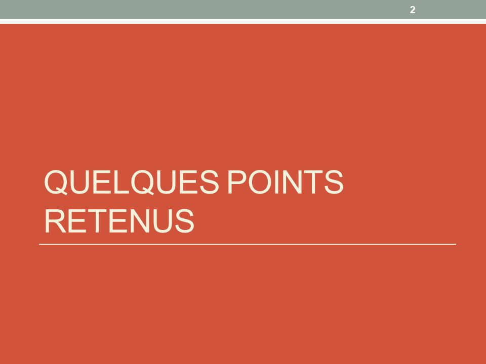 Quelques points retenus