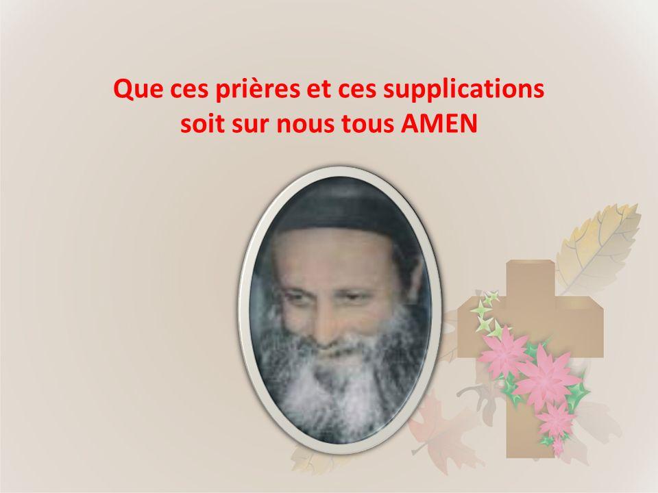 Que ces prières et ces supplications