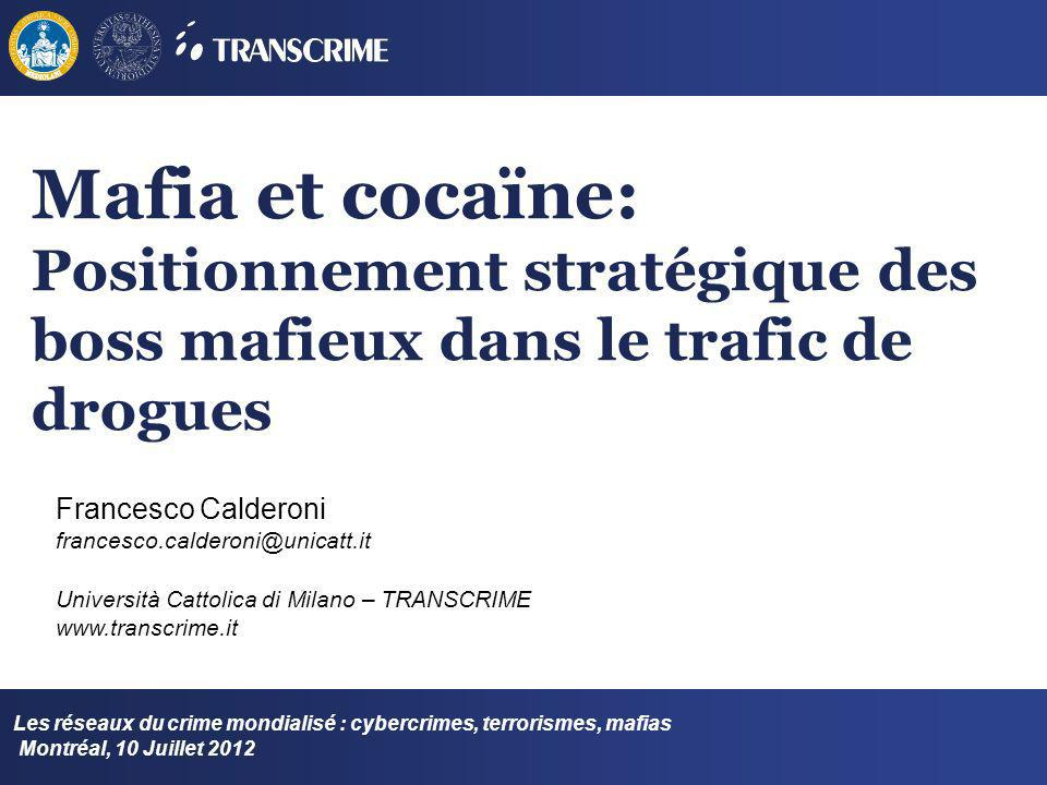 Mafia et cocaïne: Positionnement stratégique des boss mafieux dans le trafic de drogues