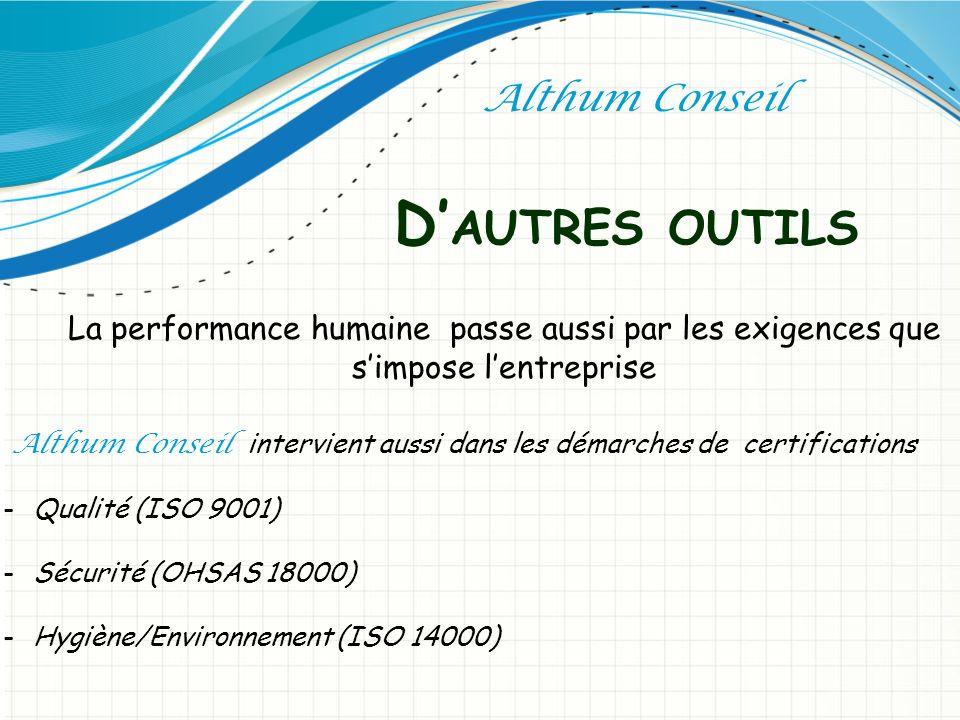 Althum Conseil intervient aussi dans les démarches de certifications
